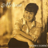 Melissa Vitoria E Dominio [cd Original Lacrado De Fabrica]